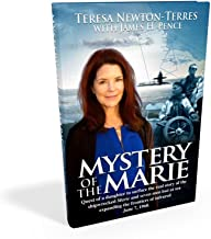 Mystery of the Marie: Quest of a Daughter to Surface the Real Story to the Shipwrecked Marie and Seven Men Lost at Sea Expanding the Frontiers of Infrared, June 7, 1960.