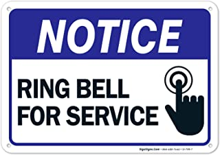 Ring Bell for Service Sign, 10x7 Rust Free Aluminum, Weather/Fade Resistant, Easy Mounting, Indoor/Outdoor Use, Made in USA by SIGO SIGNS