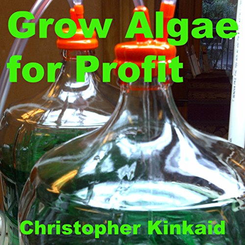 Grow Algae for Profit audiobook cover art