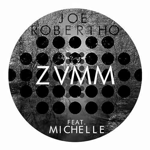 Amazon.com: Zvmm: Joe Robertho: MP3 Downloads