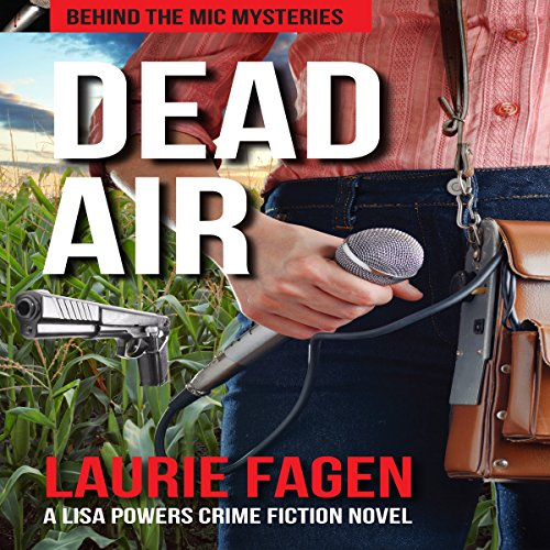 Dead Air: A Lisa Powers Crime Fiction Novel audiobook cover art