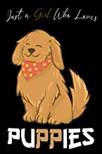 Just A Girl Who Loves Puppies: Gift For Teen Girls And Women, dogs Lover Gift Idea, gift for women who love Puppies, Puppy...