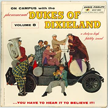 On Campus With The Phenomenal Dukes Of Dixieland - Vol 8