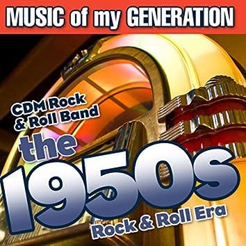 Music of My Generation-The 1950s-Rock & Roll Era