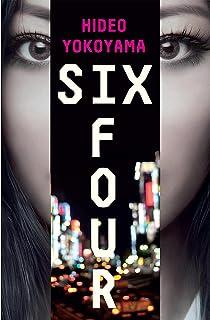 Six Four: the bestselling Japanese crime sensation