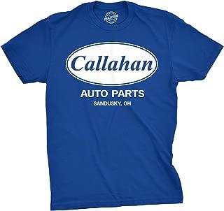 Mens Callahan Auto T Shirt Funny Shirts Cool Humor Movie Quote Sarcasm Tee