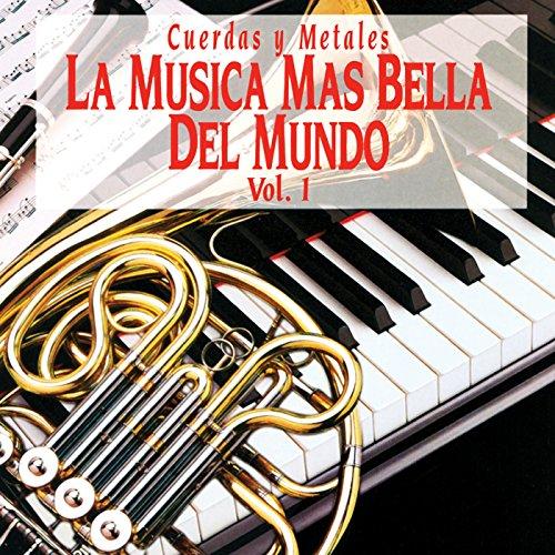 La Música Más Bella del Mundo, Vol. 1