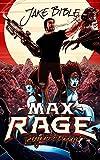 Max Rage: Intergalactic Badass! (English Edition)