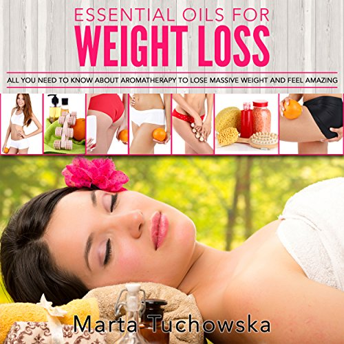 Essential Oils for Natural Weight Loss audiobook cover art