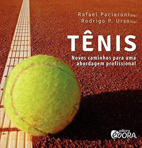 Tênis: Novos caminhos para uma abordagem profissional