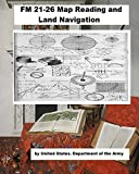 FM 21-26 Map Reading and Land Navigation. (English Edition)