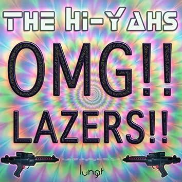OMG!! Lazers!!
