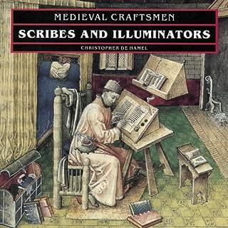 Scribes and Illuminators (Medieval Craftsmen)