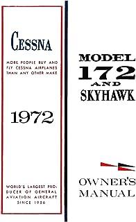 Cessna 1972 Model 172 and Skyhawk Owner's Manual: Pilot Operating Handbook (POH) / Pilot Information Manual (PIM)