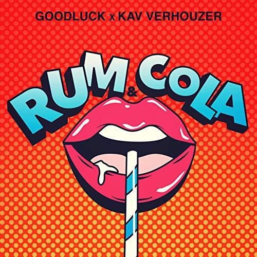 Rum & Cola - GoodLuck