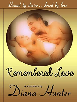 Remembered Love (English Edition)