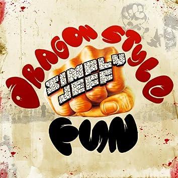 Dragon Style / Fun - Single