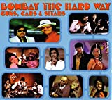 Bombay The Hard Way- Guns, Cars, & Sitars...