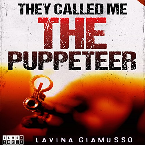 They Called Me the Puppeteer 3 audiobook cover art