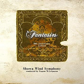 Fantasies 10th Anniversary Concert