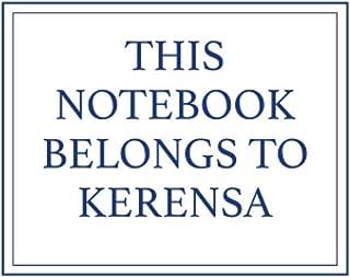 This Notebook Belongs to Kerensa
