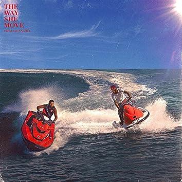 The Way She Move (feat. Fiji & Lil Yachty)