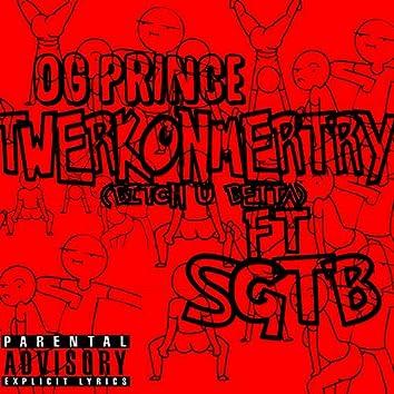 Twerkonmetry (feat. Sgt B)