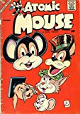Atomic Mouse - Issues 027 & 029 (Golden Age Rare Vintage Comics Collection (With Zooming Panels) Book 12) (English Edition)