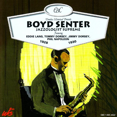 Boyd Senter, Jazzologist Supreme 1928-1930