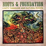 ROOTS & FOUNDATION