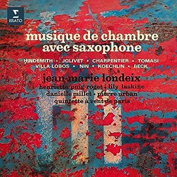 Hindemith, Jolivet, Charpentier, Tomasi, Villa-Lobos, Nin, Koechlin & Beck: Musique de chambre avec saxophone