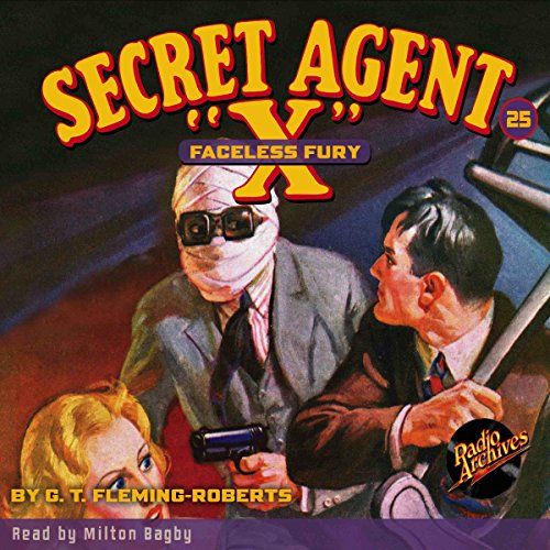"Secret Agent ""X"" #25: Faceless Fury audiobook cover art"