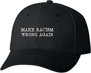 Go All Out Adult Make Racism Wrong Again Embroidered Dad Hat Structured Cap