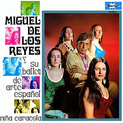Miguel de los Reyes & Ballet de Arte Español