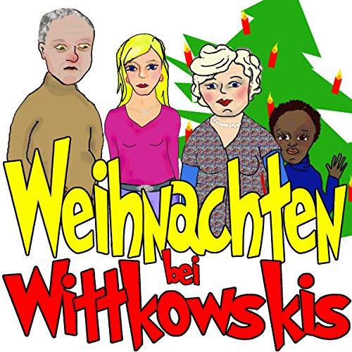 Weihnachten bei Wittkowskis Titelbild