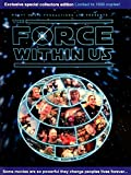 The Force Within Us