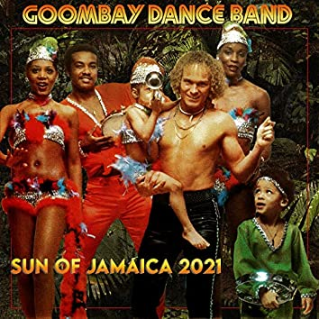 Sun Of Jamaica (2021 Version)