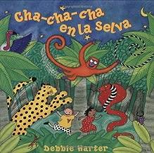 Cha-cha-cha En La Selva (Barefoot en Espanol (Paperback)) (Spanish Edition)