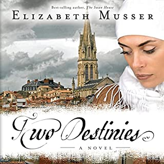 Two Destinies     Secrets of the Cross, Book 3              By:                                                                                                                                 Elizabeth Musser                               Narrated by:                                                                                                                                 Kirsten Potter                      Length: 11 hrs and 58 mins     33 ratings     Overall 4.8