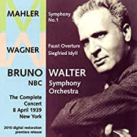 Wagner: Faust Overture; Siegfried Idyll / Mahler: Symphony No. 1 (2012-03-13)