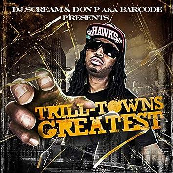 Trilltowns Greatest