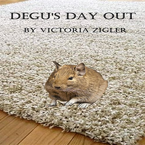 Degu's Day Out cover art