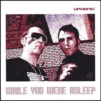 While You Were Asleep