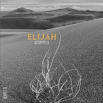 Elijah (Acappella Version) (Acappella)