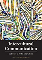 Intercultural Communication: Pathways to Better Interactions