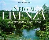 In riva al Livenza. Dalle sorgenti a Villa Varda. Ediz. italiana e inglese