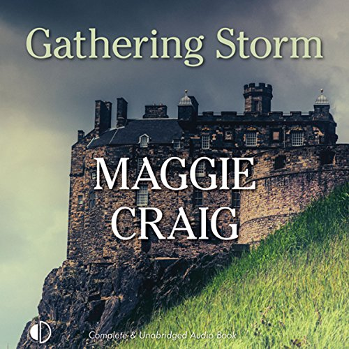 Gathering Storm                   By:                                                                                                                                 Maggie Craig                               Narrated by:                                                                                                                                 James Bryce                      Length: 15 hrs and 17 mins     12 ratings     Overall 4.1