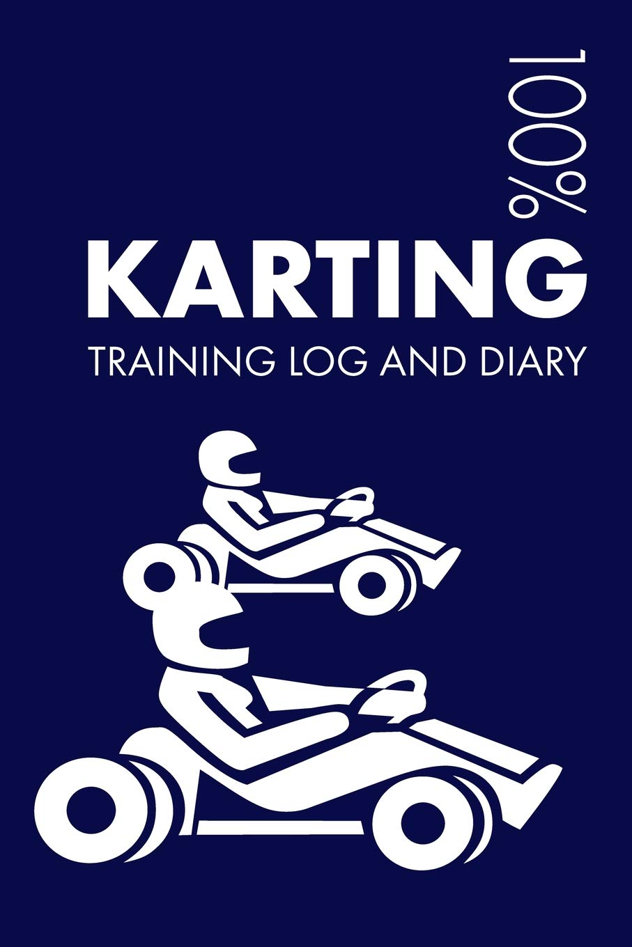 Karting Training Log and Diary: Training Journal For Karting   Notebook