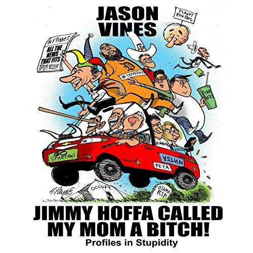 Jimmy Hoffa Called My Mom a Bitch audiobook cover art