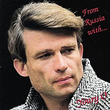 From Russia With...